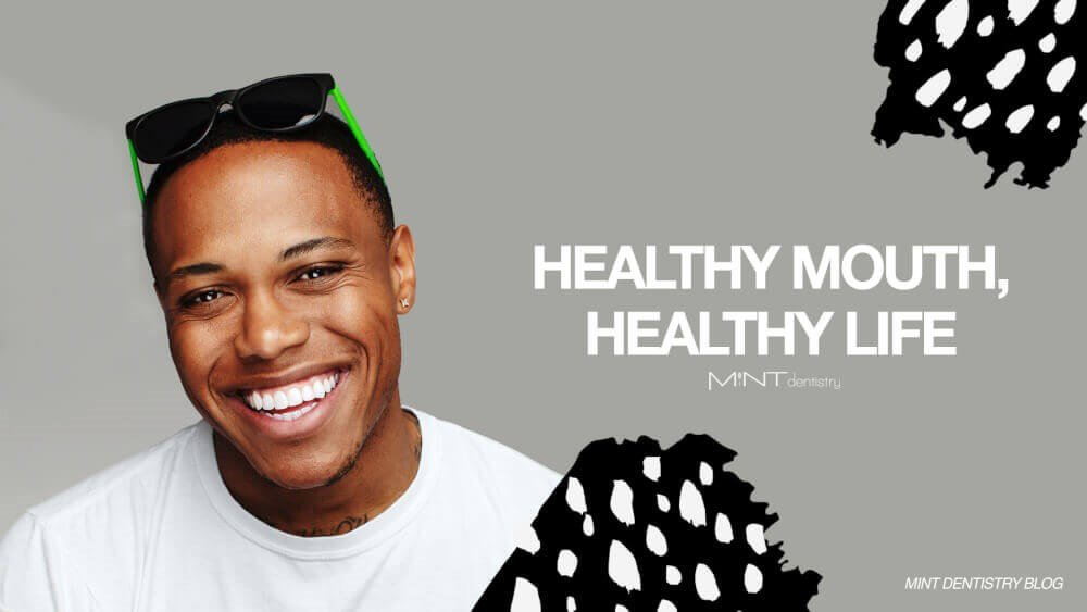 Healthy Mouth, Healthy Life