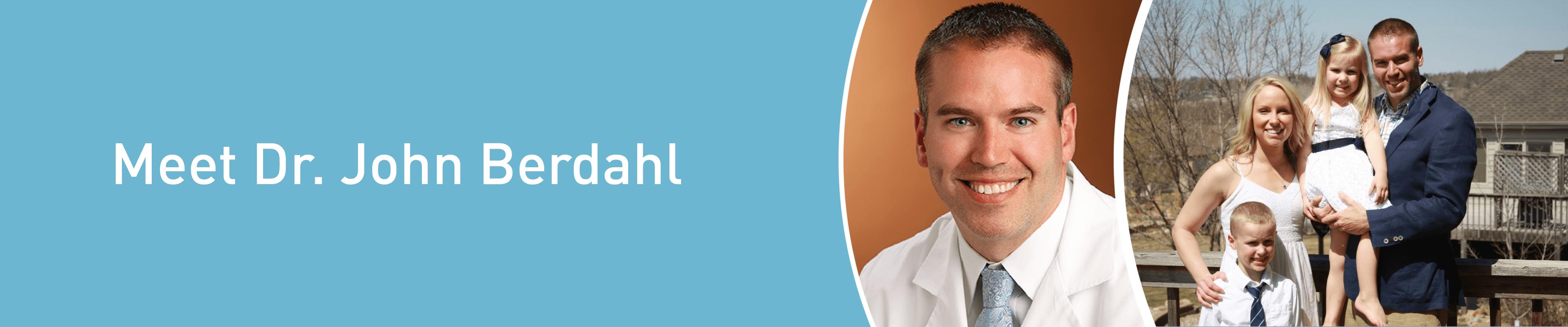 Meet Dr. John Berdahl